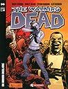The Walking Dead n. 36: Un mondo migliore