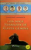 Doce Trabajos De Flavia Gemina (Infantil Y Juvenil)