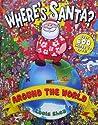 Where's Santa? Around the World