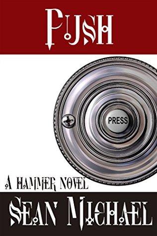 Push: A Hammer Novel (Hammer Club Book 6)
