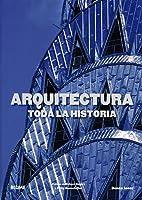 Arquitectura. Toda la historia