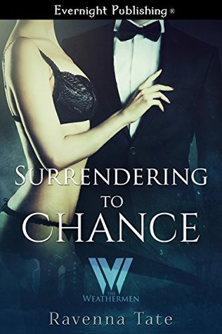 Surrendering to Chance by Ravenna Tate