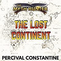 The Lost Continent (The Myth Hunter, #1)