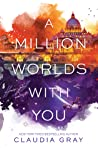 Book cover for A Million Worlds with You (Firebird, #3)