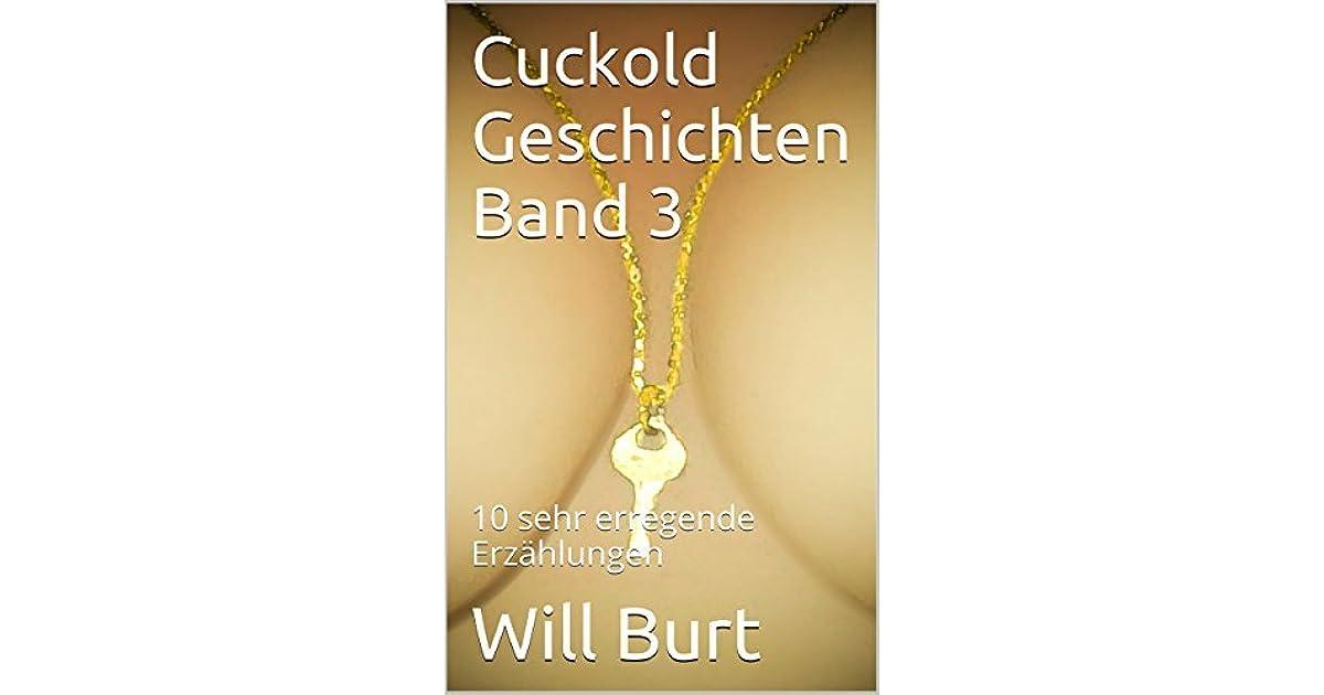 Cuckold Geschichten Band 3: 10 sehr erregende Erzählungen