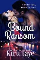 Bound to Ransom (Bound, #2)