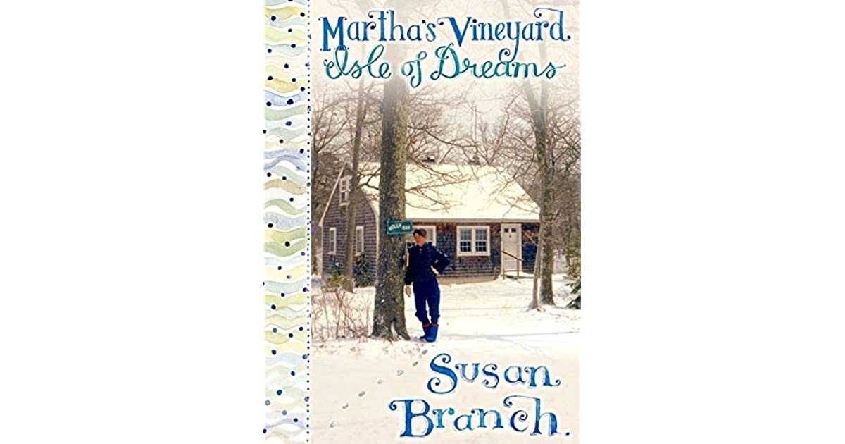 Martha S Vineyard Isle Of Dreams 2 By Susan Branch