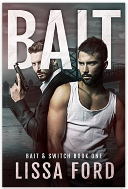 Bait (Bait & Switch, #1)