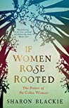 If Women Rose Roo...
