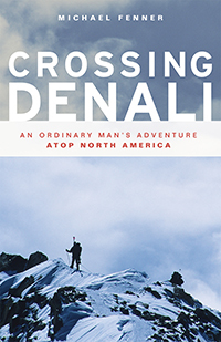 Crossing Denali- An Ordinary Man's