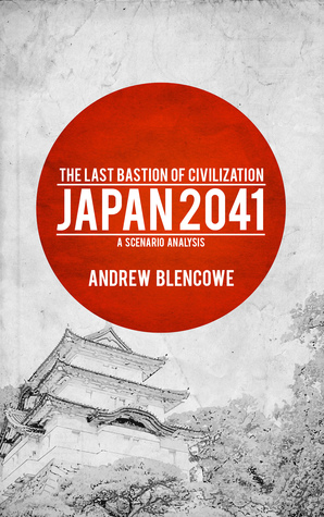 The Last Bastion of Civilization: Japan 2041, a Scenario