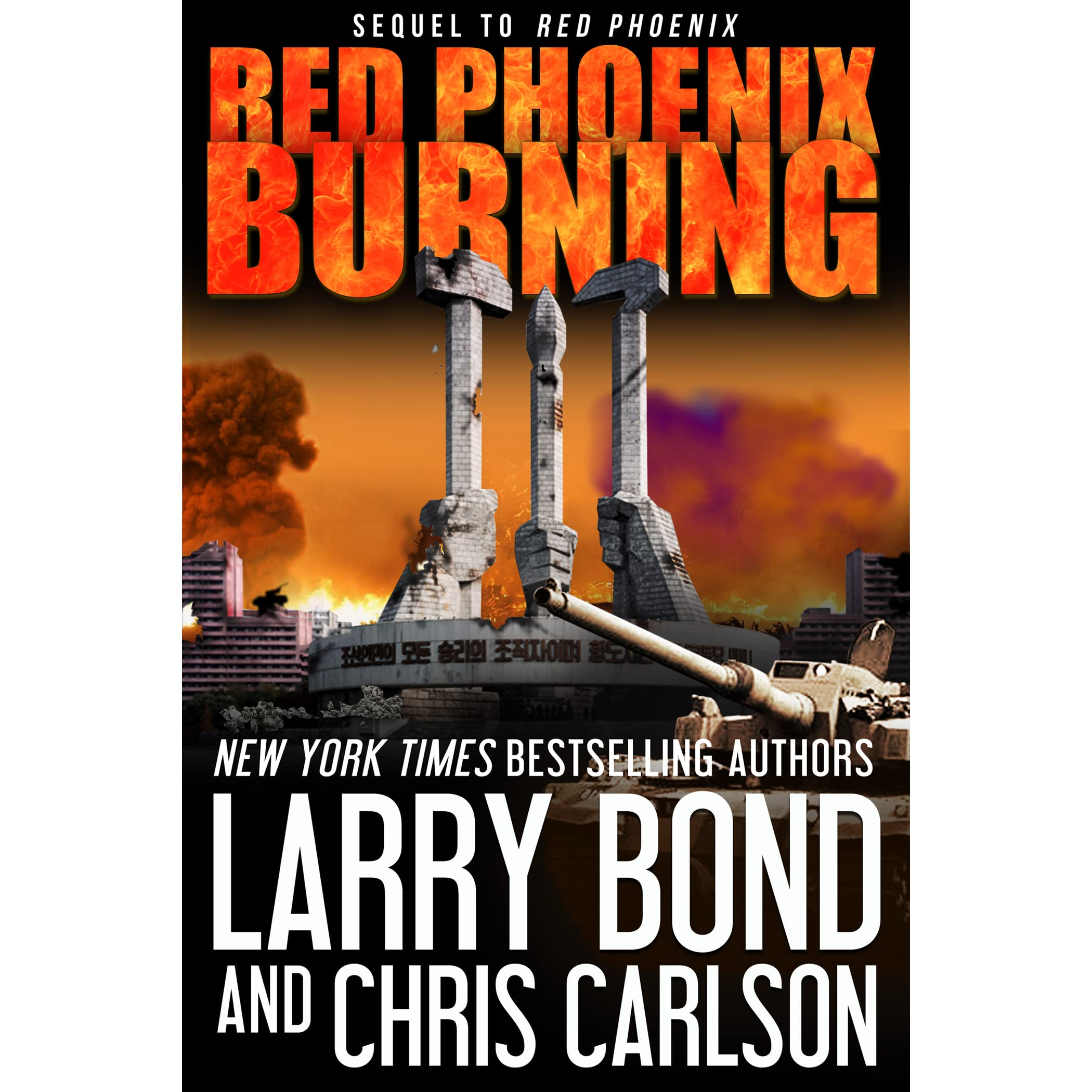 Red Phoenix Burning (Red Phoenix, #2) by Larry Bond