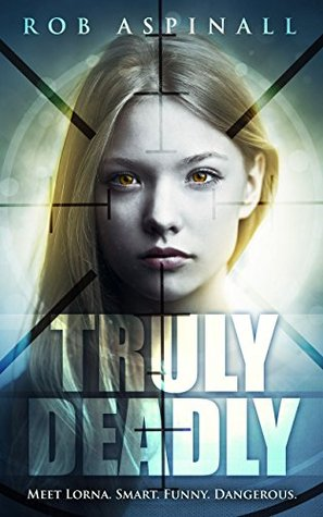 Truly Deadly (Truly Deadly #1)