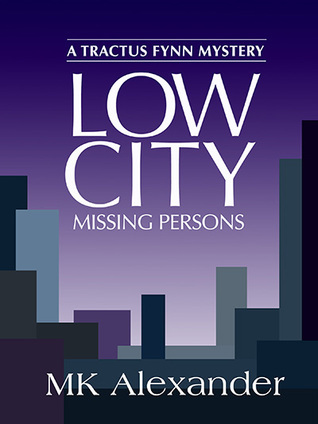 Low City (Tractus Fynn Mystery, Book 3)