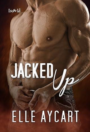 Jacked Up (Bowen Boys, #4)