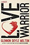 Book cover for Love Warrior