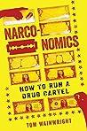 Narconomics: How ...