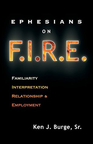 Ephesians on F.I.R.E.: Familiarity, Interpretation, Relationship, and Employment