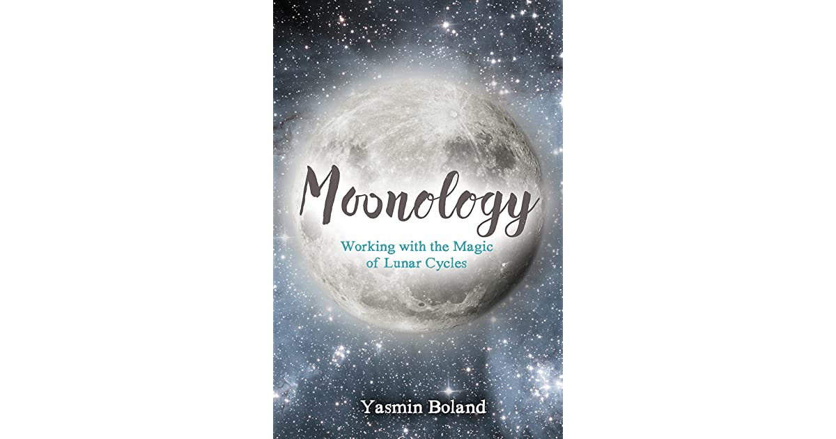 Moonology: Working With The Magic Of Lunar Cycles Download