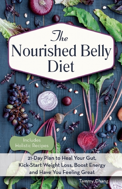 The Nourished Belly Diet 21-Day Plan to Heal Your Gut- Kick-Start Weight Loling Great