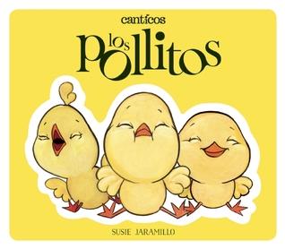 Canticos: Los Pollitos / Canticos: Little Chickies