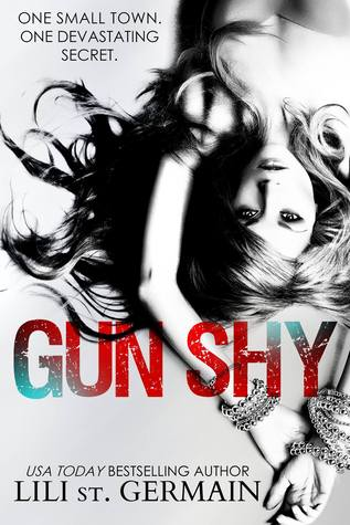 Gun Shy by Lili St. Germain