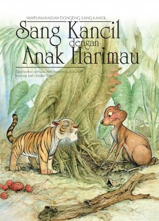 Sang Kancil Dengan Anak Harimau By Rahimidin Zahari