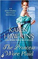 The Princess Wore Plaid (The Oxenburg Princes, #2.5)