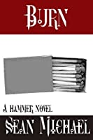 Burn: A Hammer Novel (Hammer Club Book 15)