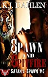 Spawn and Spitfire (Satan's Spawn MC #1)