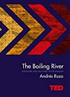 The Boiling River (TED)