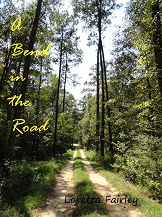 A Bend in the Road: A Volume of Poetry