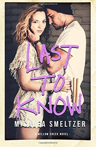 Last to Know by Micalea Smeltzer