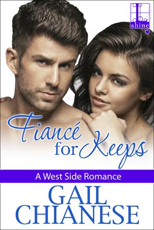 Fiance for Keeps (West Side Romance, #3)