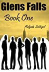 Glens Falls: Book One (Glens Falls, #1)