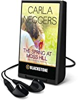 The Spring at Moss Hill (Swift River Valley, #6)