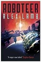 Roboteer (Roboteer Trilogy, #1)