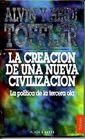 La Creación de la Nueva Civilización