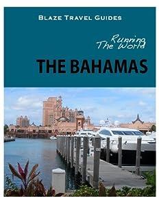Running The World: The Bahamas