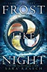 Frost Like Night (Snow Like Ashes, #3)