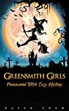 Greensmith Girls (Lainswich Witches, #1)