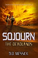 Sojourn: The Deadlands (Rayn Mirago Saga #2)