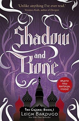 Shadow and Bone (Shadow and Bone, #1)