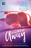 The One That Got Away (Kingston Ale House #1)