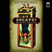 Escape!  The Story of the Great Houdini