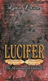The Morningstar Diaries- Lucifer