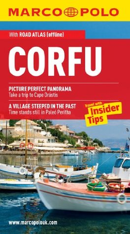 Corfu Marco Polo Travel Guide: The best guide to the Corfu: accomodation, restaurants, attractions and much more (Marco Polo Guides)