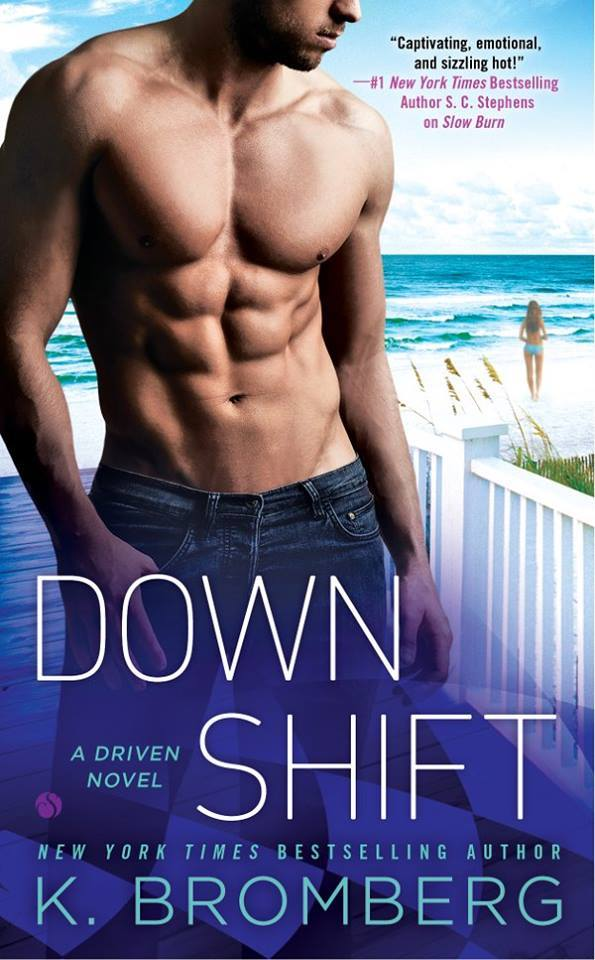 K. Bromberg - Driven 8 - Down Shift