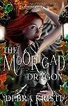 The Moorigad Dragon by Debra Kristi