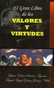 El Gran Libro de los Valores y Virtudes